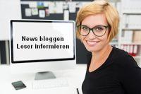 News bloggen – Leser informieren